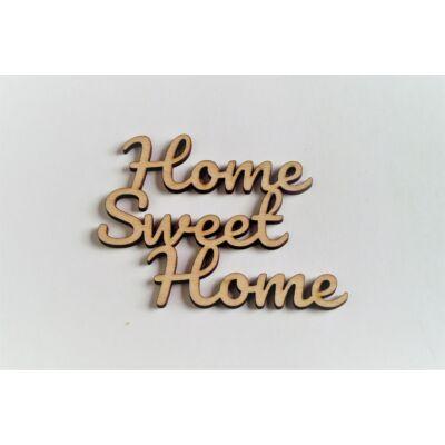 Home sweet Home felirat